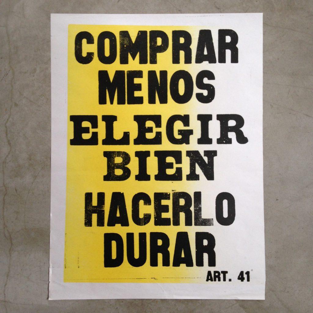 Poster de Art. 41: Comprar menos, elegir bien, hacerlo durar.